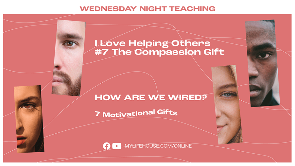I love helping others, the compassion gift